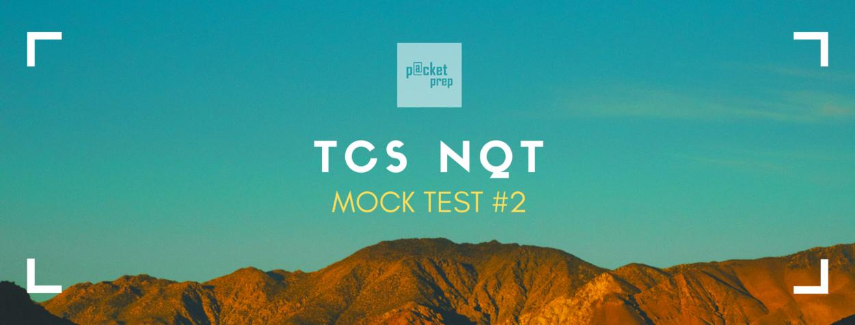 TCS NQT Mock Test #2