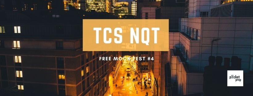 TCS NQT Mock Test #4